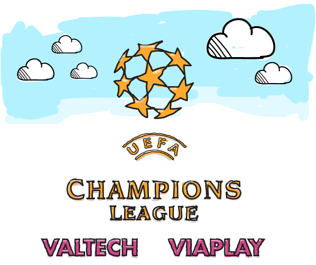Champions Leauge tillsammans med Valtech och Viaplay